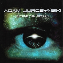 ADAM JURCZYNSKI -  BEYOND THE HORIZON