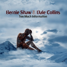SHAW, BERNIE AND COLLINS, DALE - TOO MUCH INFORMATION