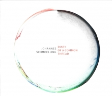 SCHMOELLING, JOHANNES - DIARY OF A COMMON THREAD
