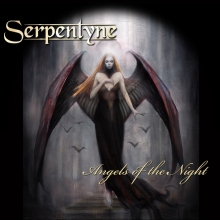 SERPENTYNE - ANGELS OF THE NIGHT