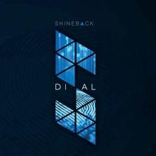 SHINEBACK - DIAL