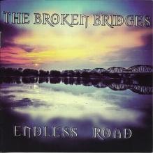 BROKEN BRIDGES - ENDLESS ROAD