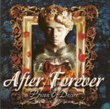 AFTER FOREVER - PRISON OF DESIRE (THE ALBUM - THE SESSIONS)