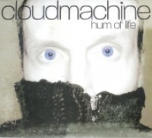 CLOUDMACHINE - HUM OF LIFE