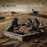 BLIND EGO - PREACHING TO THE CHOIR