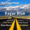BRIAN TARQUIN PROJECT - VEGAS BLUE