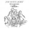 RICK VAN DER LINDEN & TRACE - THE WHITE LADIES