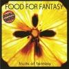 FOOD FOR FANTASY - FRUITS OF FANTASY