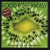 FOOD FOR FANTASY The Secret Of Dreamin'